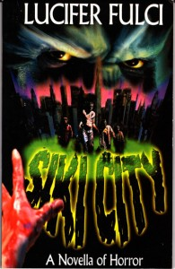Siki City by Lucifer Fulci